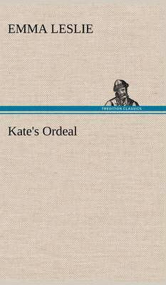 Kate's Ordeal
