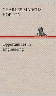 Opportunities in Engineering