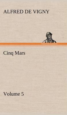 Cinq Mars - Volume 5