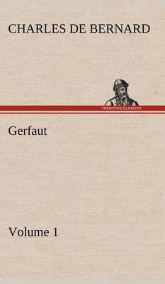 Gerfaut - Volume 1