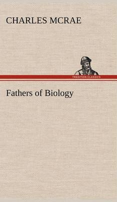 Fathers of Biology