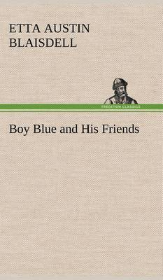 Boy Blue and His Friends