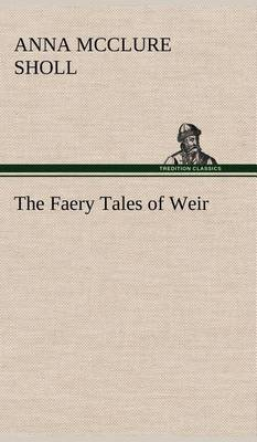 The Faery Tales of Weir