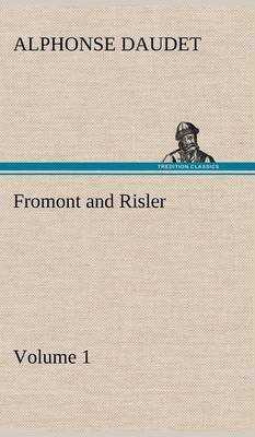 Fromont and Risler - Volume 1