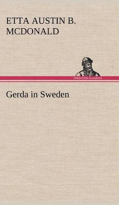 Gerda in Sweden
