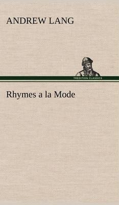 Rhymes a la Mode
