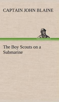 The Boy Scouts on a Submarine