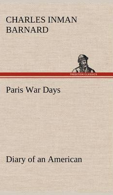 Paris War Days Diary of an American