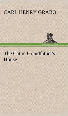 The Cat in Grandfather's House