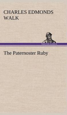 The Paternoster Ruby