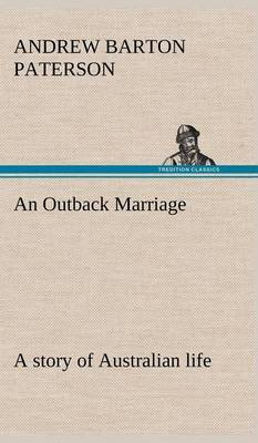 An Outback Marriage: A Story of Australian Life