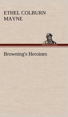 Browning's Heroines