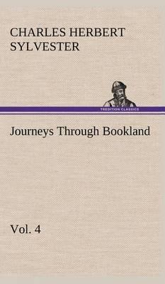 Journeys Through Bookland, Vol. 4