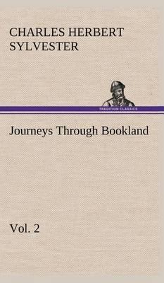 Journeys Through Bookland, Vol. 2