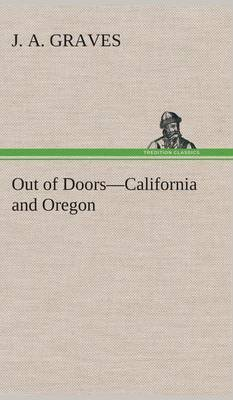 Out of Doors-California and Oregon