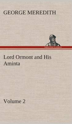 Lord Ormont and His Aminta - Volume 2