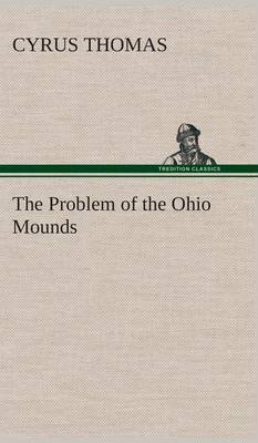 The Problem of the Ohio Mounds