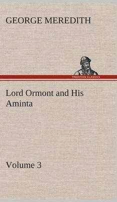 Lord Ormont and His Aminta - Volume 3