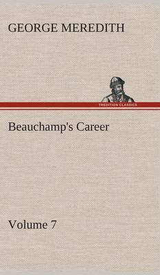 Beauchamp's Career - Volume 7