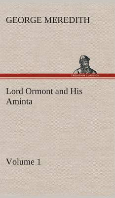 Lord Ormont and His Aminta - Volume 1