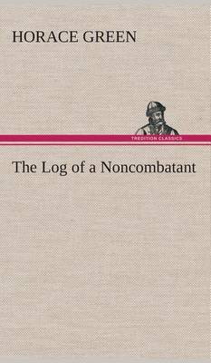 The Log of a Noncombatant