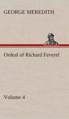 Ordeal of Richard Feverel - Volume 4