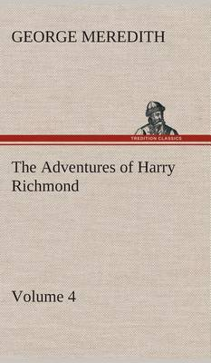 The Adventures of Harry Richmond - Volume 4