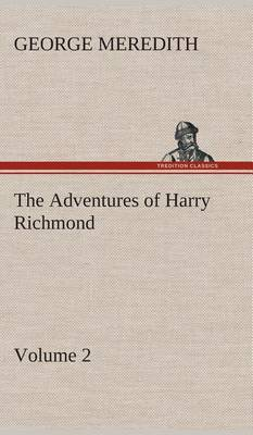 The Adventures of Harry Richmond - Volume 2