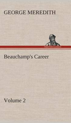 Beauchamp's Career - Volume 2