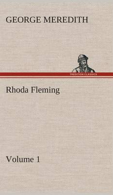 Rhoda Fleming - Volume 1