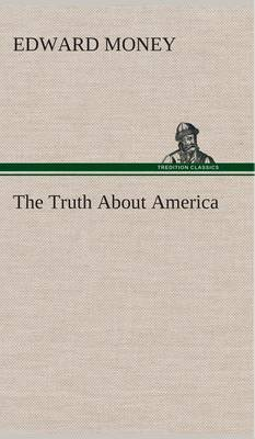 The Truth about America