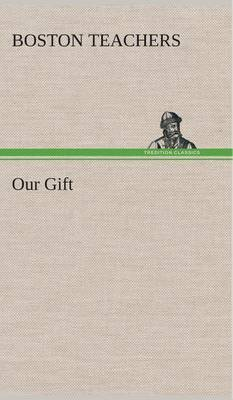 Our Gift