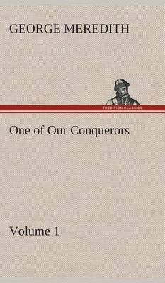 One of Our Conquerors - Volume 1