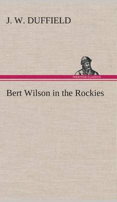 Bert Wilson in the Rockies