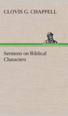 Sermons on Biblical Characters