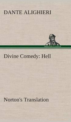 Divine Comedy, Norton's Translation, Hell