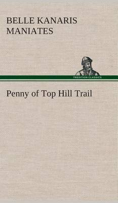 Penny of Top Hill Trail