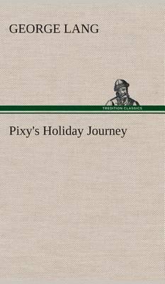 Pixy's Holiday Journey
