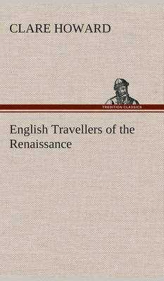 English Travellers of the Renaissance