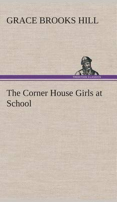 The Corner House Girls at School