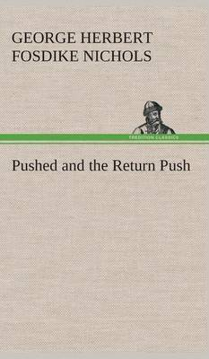 Pushed and the Return Push