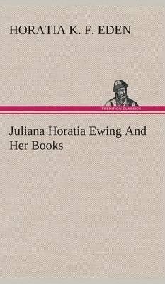 Juliana Horatia Ewing and Her Books