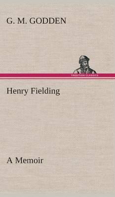 Henry Fielding: A Memoir