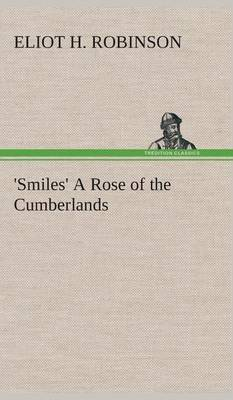 'Smiles' a Rose of the Cumberlands
