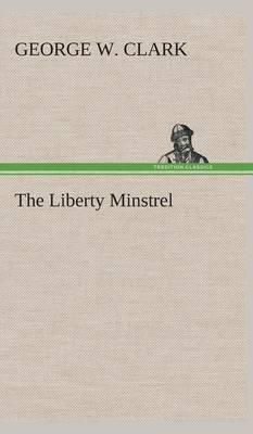 The Liberty Minstrel