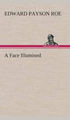 A Face Illumined