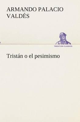 Tristan O El Pesimismo