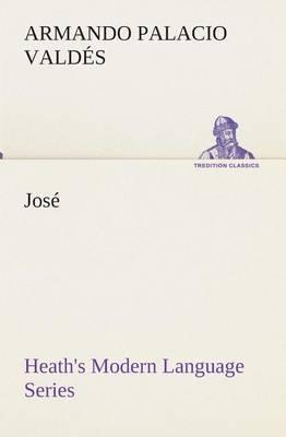 Heath's Modern Language Series: Jose