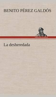 La Desheredada