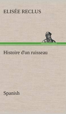 Histoire D'Un Ruisseau. Spanish